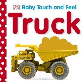 Baby Touch & Feel : Trucks