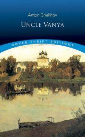 Dover Thrift Editions: UNCLE VANYA - UNABRIDGED