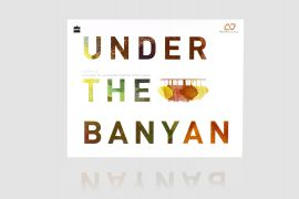 UNDER THE BANYAN - Principles for Sustainable Habitats in the Tropics - Auroville