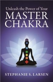 UNLEASH THE POWER OF YOUR MASTER CHAKRA