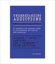 Understanding Addictions - SMITA BAROOAH SANYAL