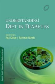 Understanding Diet in Diabetes Mellitus 1e