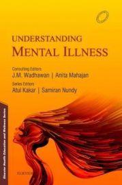 Understanding Mental Illness 1e
