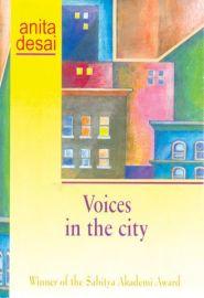 VOICES IN THE CITY - Winner of the SAHITYA AKADEMI Award