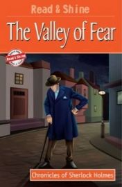 CHRONICLE OF SHERLOCK HOLMES- THE VALLEY OF FEAR- READ AND SHINE