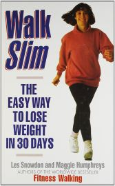 WALK SLIM - The Easy Way to Lose Weight in 30 Days