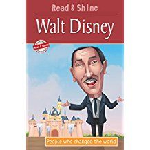 WALT DISNEY- PEOPLE WHO CHANGED THE WORLD -READ AND SHINE