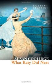 Collins Classics: Katy Series: WHAT KATY DID NEXT