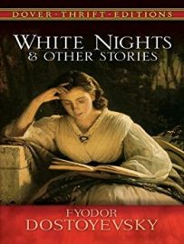 WHITE NIGHTS AND OTHER STORIES - Dover Thrift Editions