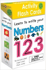 ACTIVITY FLASH CARDS : LEARN TO WRITE YOUR NUMBERS 123 - 26 Double Sided Wipe-Clean Flash Cards - By Roger Priddy