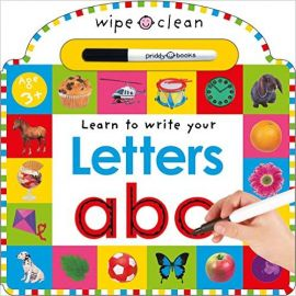 WIPE CLEAN : LEARN TO WRITE YOUR LETTERS ABC - By Roger Priddy