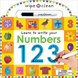WIPE CLEAN - LEARN TO WRITE YOUR NUMBERS 123 - By Roger Priddy