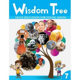 WISDOM TREE  7- VALUE EDUCATION FOR YOUNG MINDS