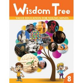 WISDOM TREE  8- VALUE EDUCATION FOR YOUNG MINDS