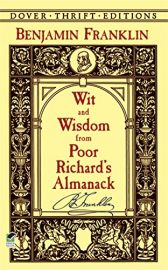 WIT and WISDOM from POOR RICHARD'S ALMANACK - Dover Thrift Editions