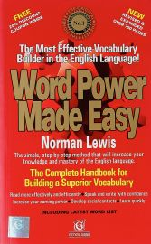 WORD POWER MADE EASY : The Most Effective Vocabulary Builder In The English Language ! The simple, step-by-step method that will increase your knowledge and mastery of English. The Complete Handbook for Building a Superior Vocabulary.