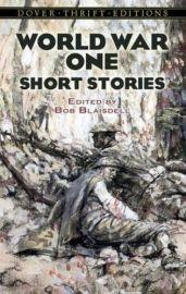 WORLD WAR ONE - SHORT STORIES - Dover Thrift Editions