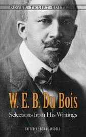 W. E. B. DU BOIS SELECTIONS FROM HIS WRITINGS