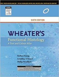 Wheater's Functional Histology 6e