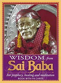 Wisdom From Sai Baba( For prophesy, healing & meditation)