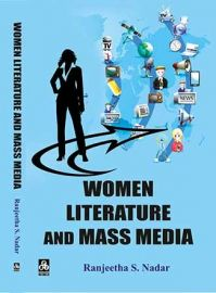 Women Literature and Mass Media - Ranjeetha S. Nadar
