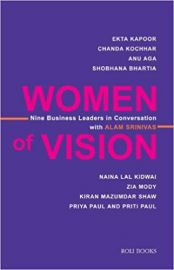 Women Of Vision: Nine Business  Leaders In Conversation With Alam - Srinivas A