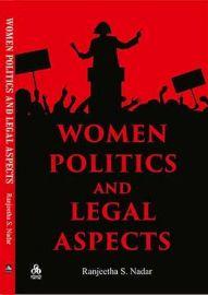Women Politics and Legal Aspects - Ranjeetha S. Nadar