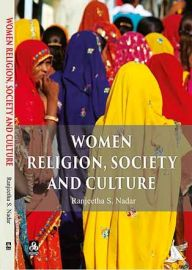 Women Religion, Society and Culture - Ranjeetha S. Nadar