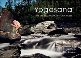 YOGASANA by YOGRISHI VISHVKETU the encyclopedia of yoga poses