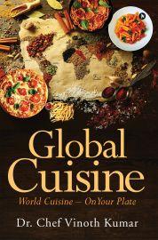 Global Cuisine World Cuisine - On your Plate