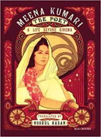 Meena Kumari: The Poet - NOORUL HASAN